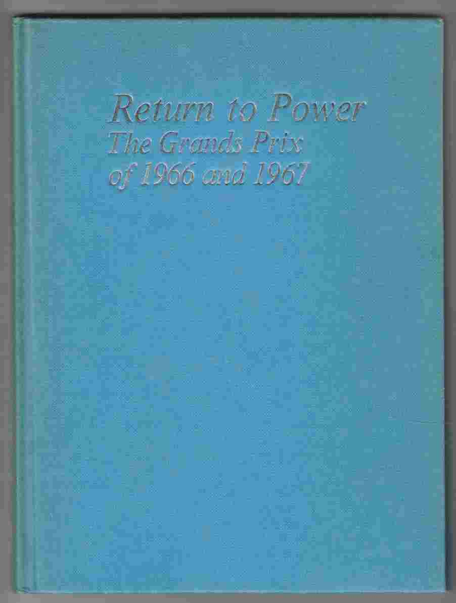 Image for Return to Power The Grands Prix of 1966 and 1967