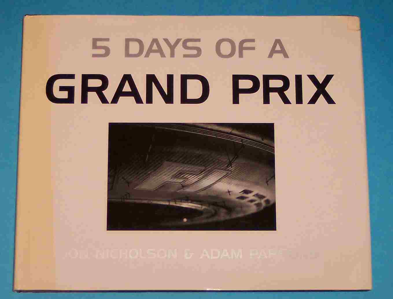 Image for 5 Days of a Grand Prix