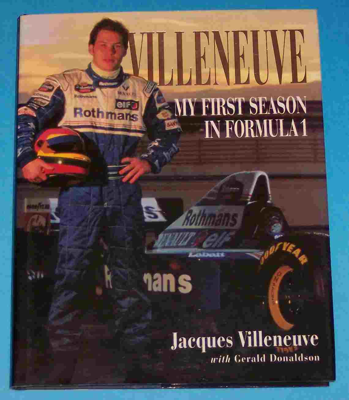 Image for Villeneuve My First Season in Formula 1