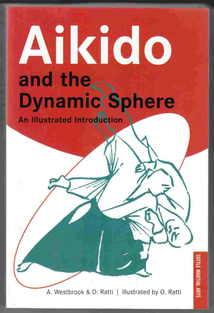 Image for Aikido and the Dynamic Sphere An Ilustrated Introduction