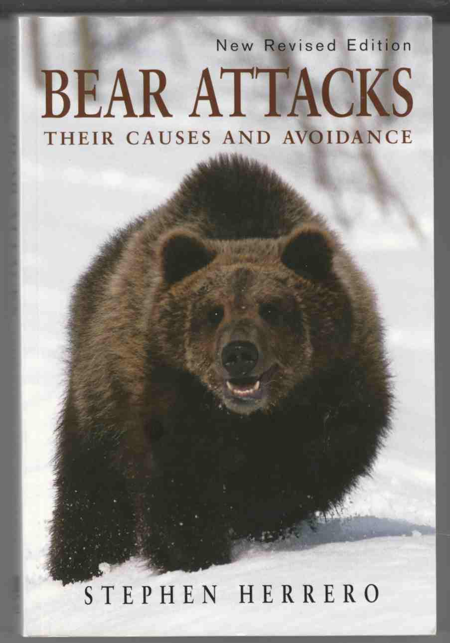 Image for Bear Attacks Their Causes and Avoidance