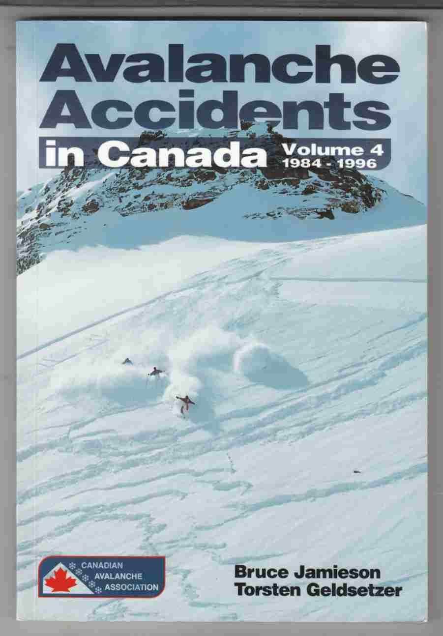 Image for Avalanche Accidents in Canada Volume 4 1984 - 1996