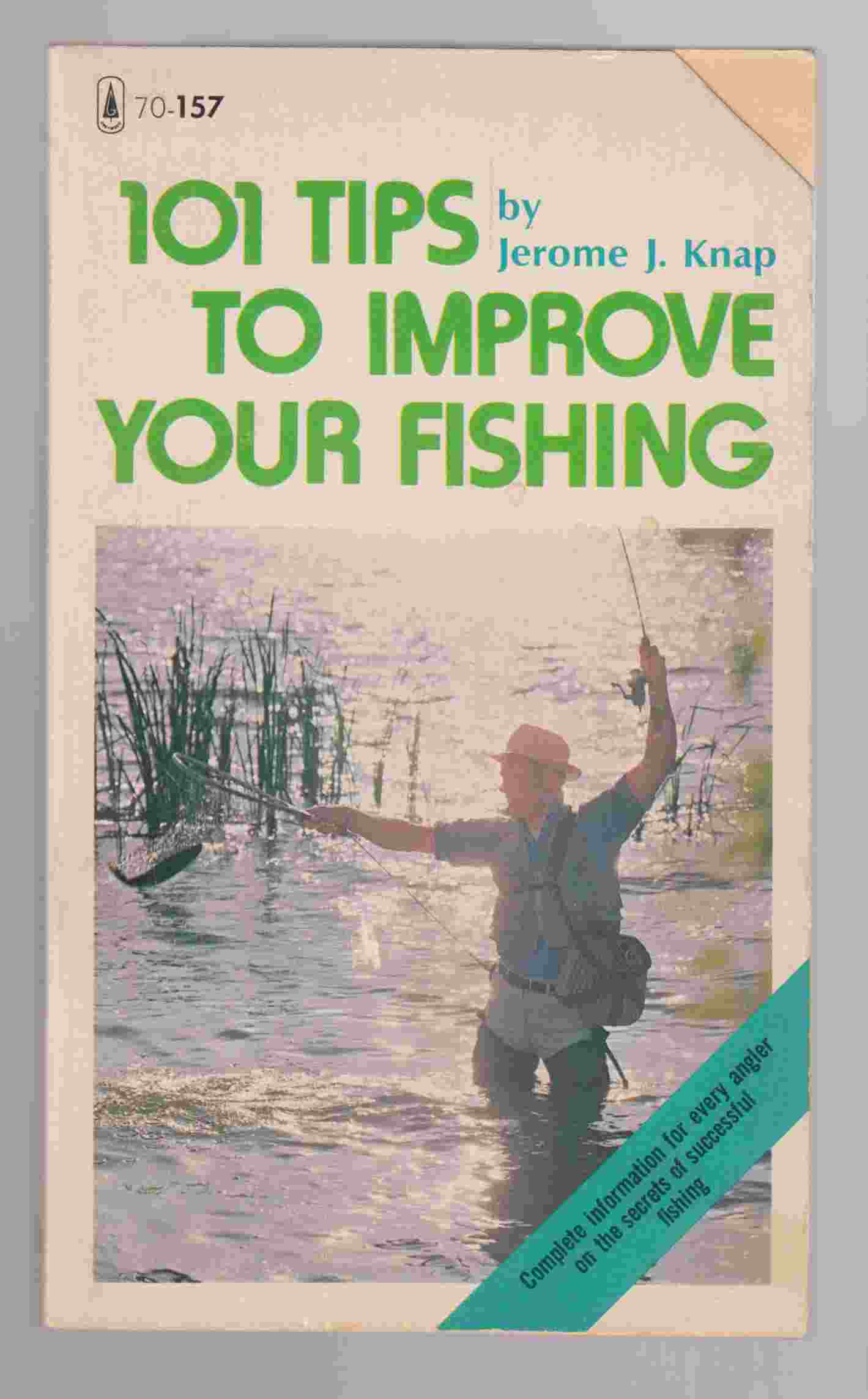 Image for 101 Tips to Improve Your Fishing