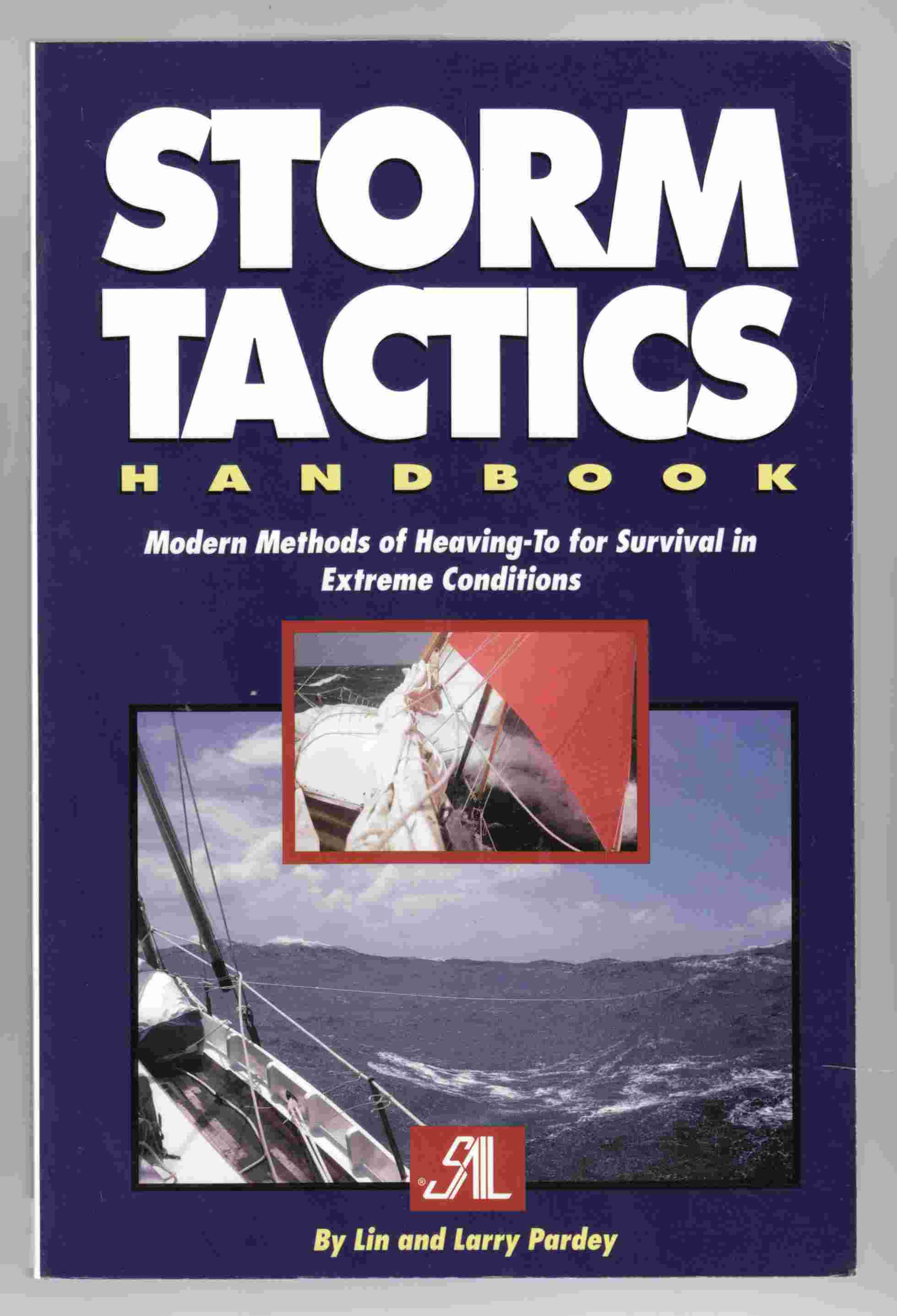 Image for Storm Tactics Handbook Modern Methods of Heaving-To for Survival in Extreme Conditions