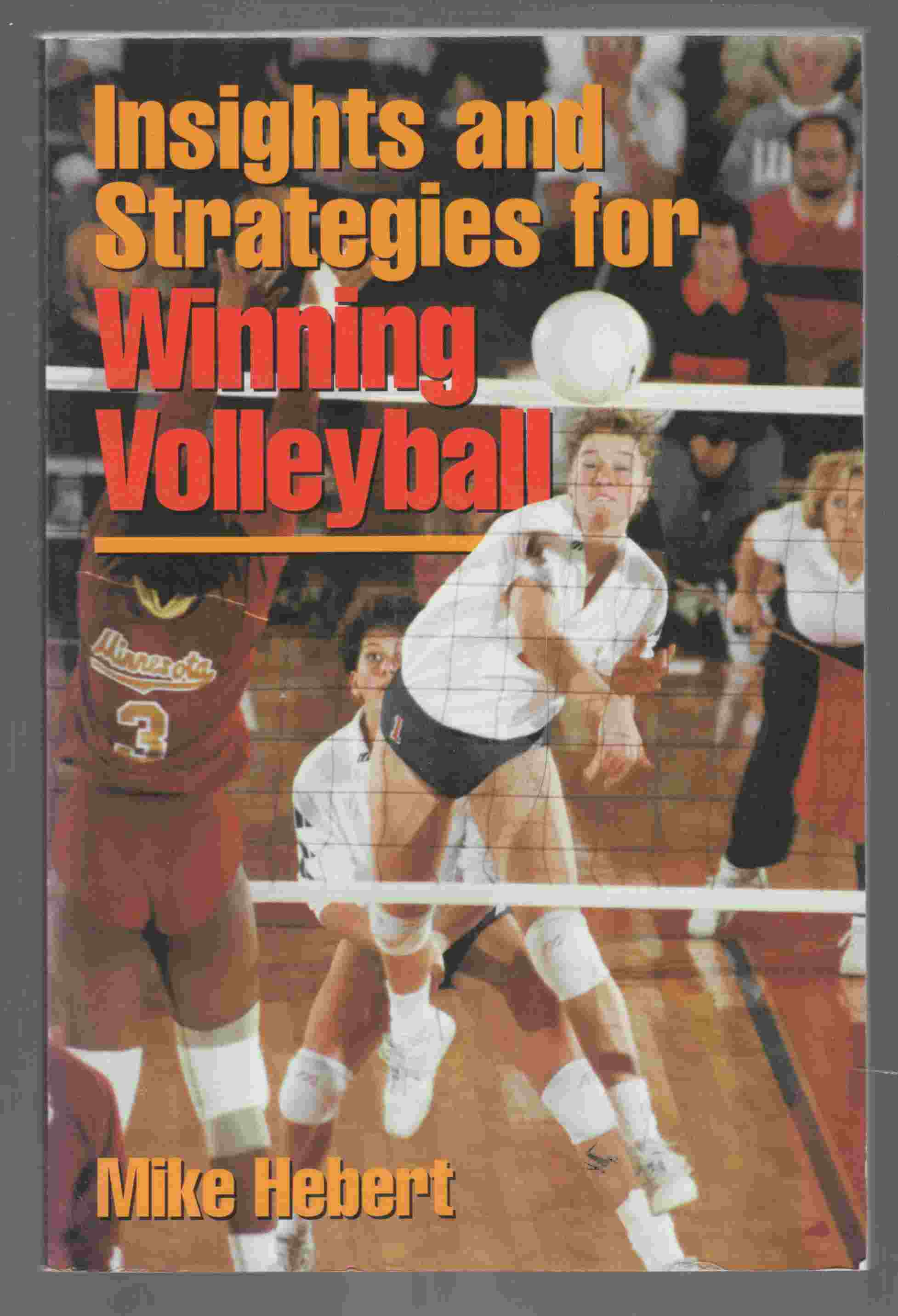 Image for Insights and Strategies for Winning Volleyball