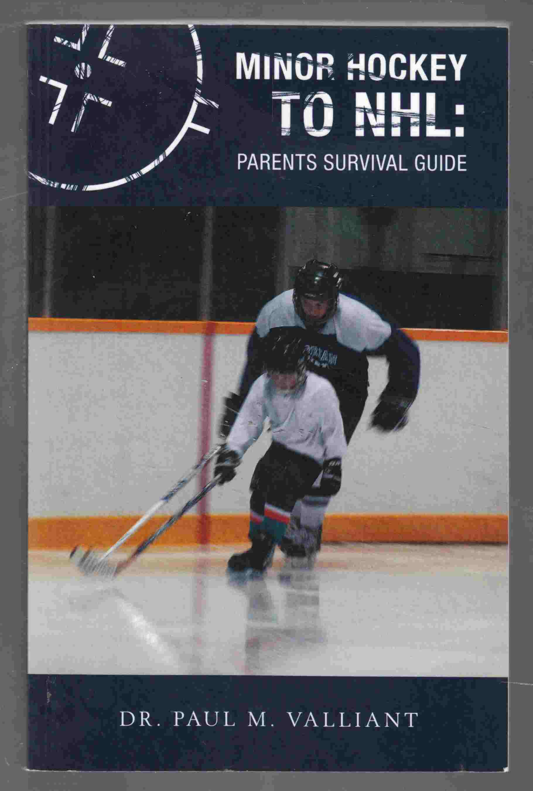 Image for Minor Hockey to NHL:  Parents Survival Guide