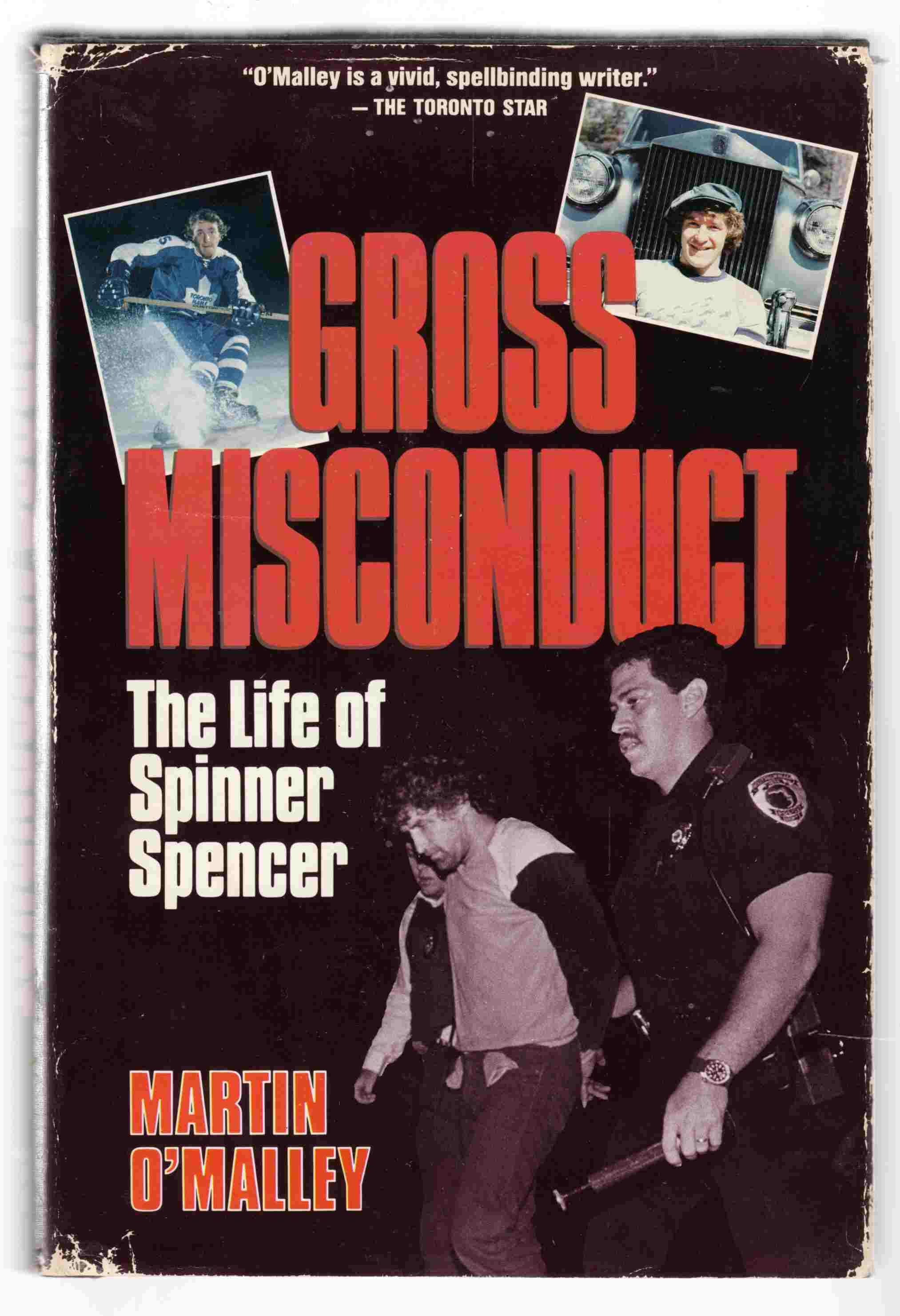 Image for Gross Misconduct The Life of Spinner Spencer