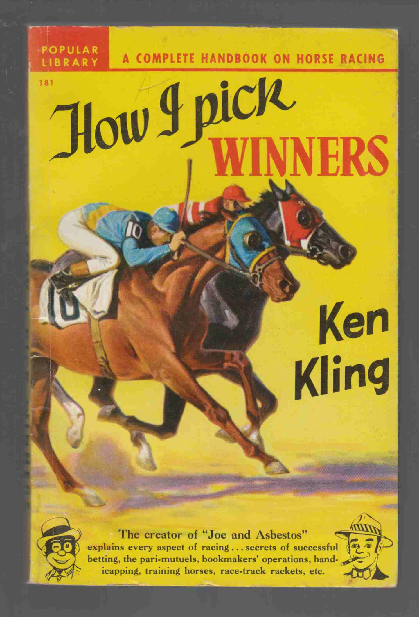 How I Pick Winners A Complete Handbook on Horse Racing