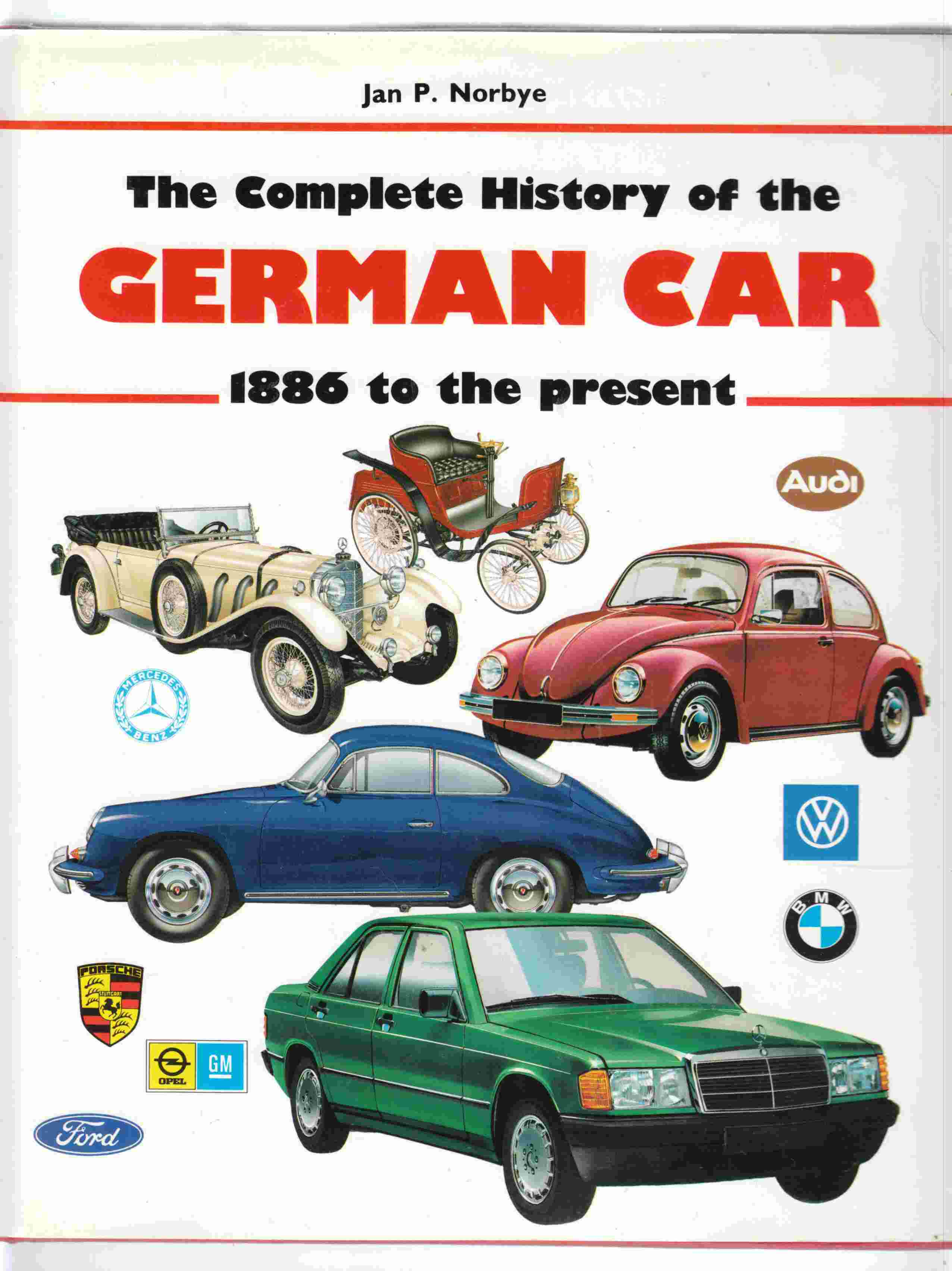 Image for The Complete History of the German Car 1896 to the Present