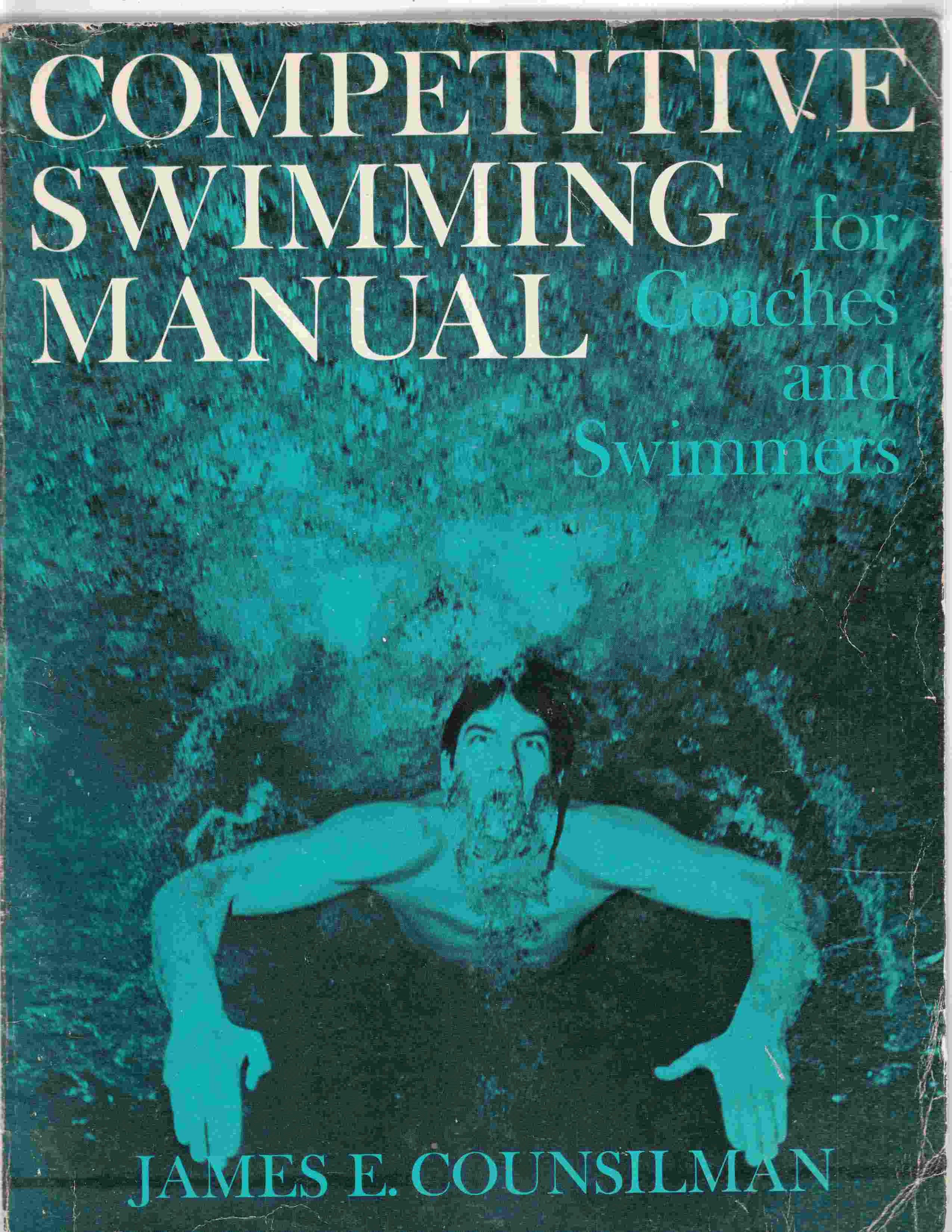 Image for Competitive Swimming Manual for Coaches and Swimmers