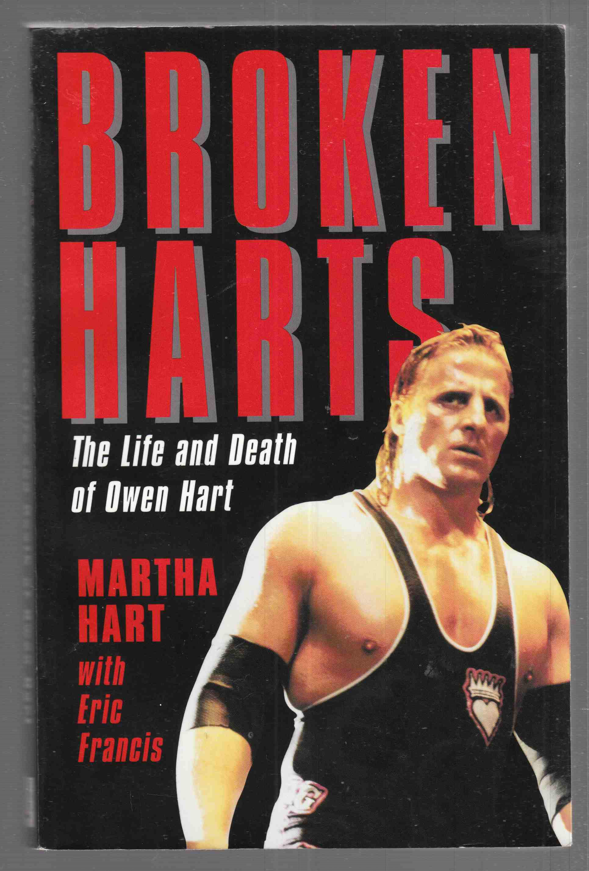 Image for Broken Harts The Life and Death of Owen Hart