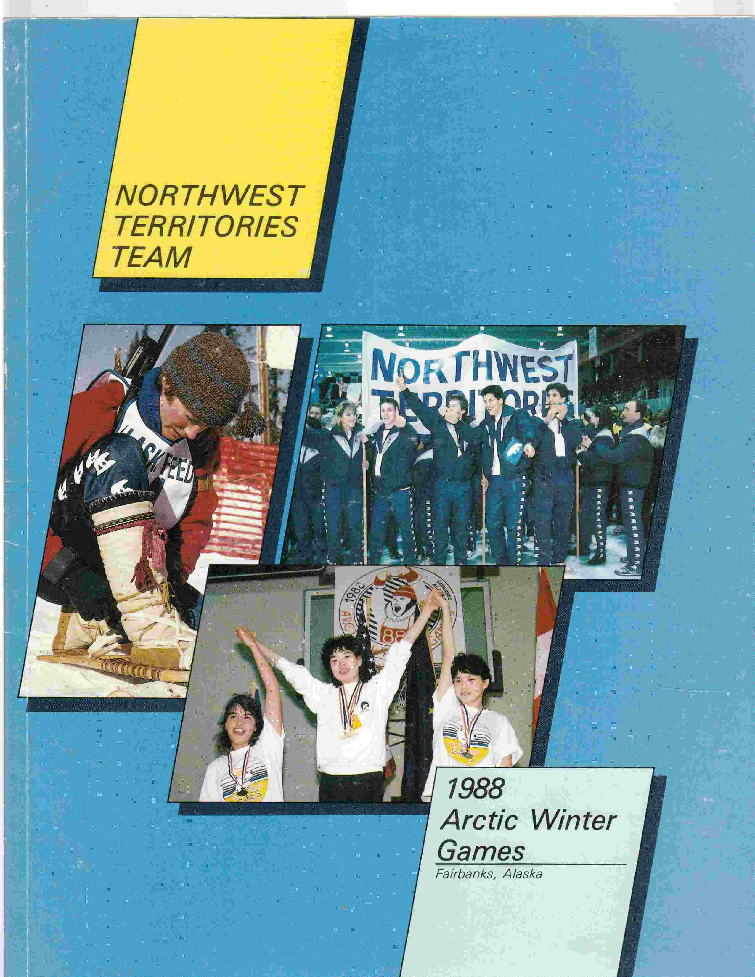 Image for Northwest Territories Team: 1988 Arctic Winter Games