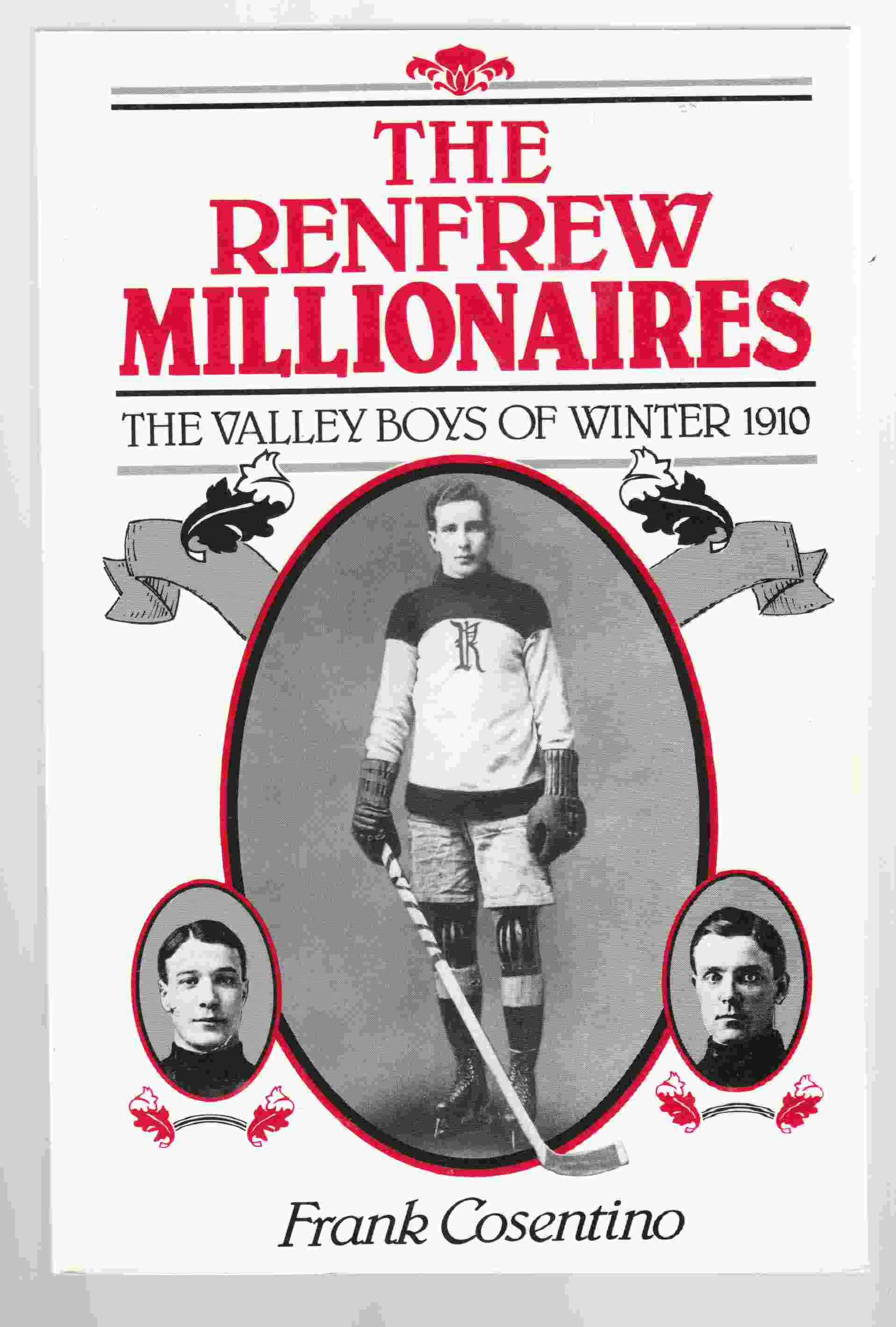 Image for The Renfrew Millionaires The Valley Boys of Winter 1910