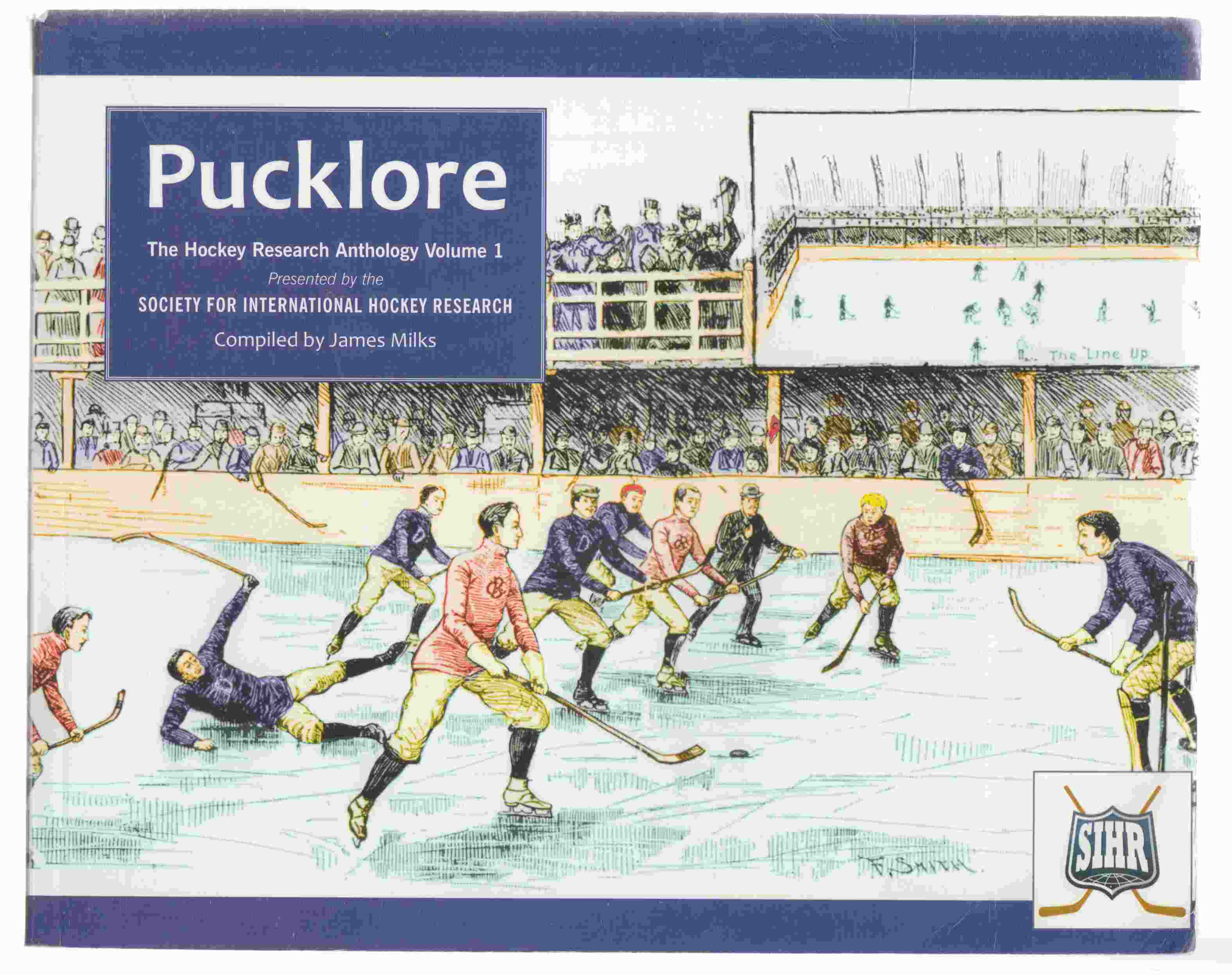 Image for Pucklore The Hockey Research Anthology Volume 1