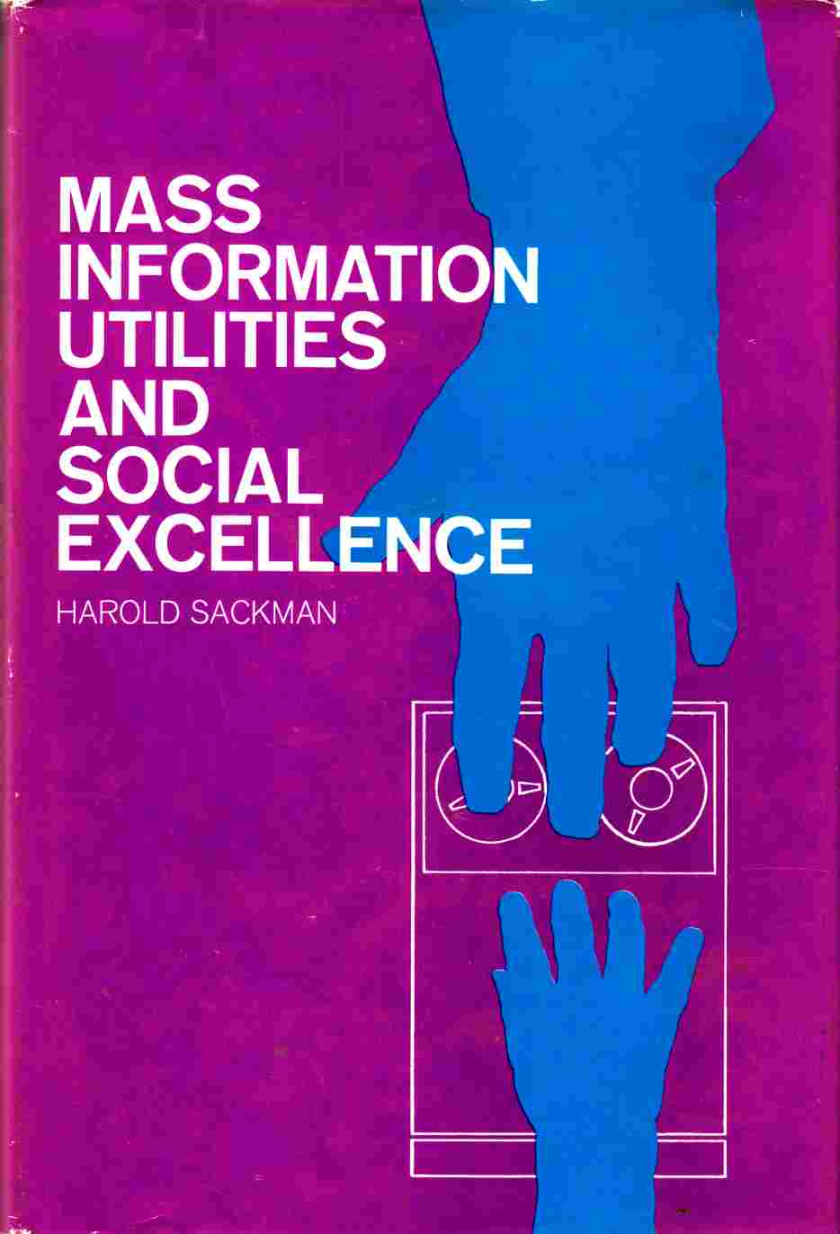 Image for Mass Information Utilities and Social Excellence