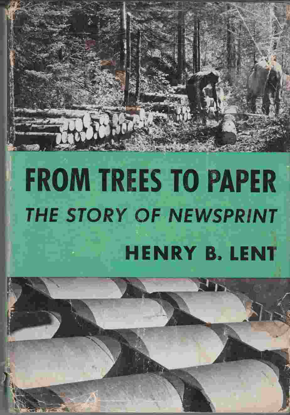 Image for From Trees to Paper: The Story of Newsprint