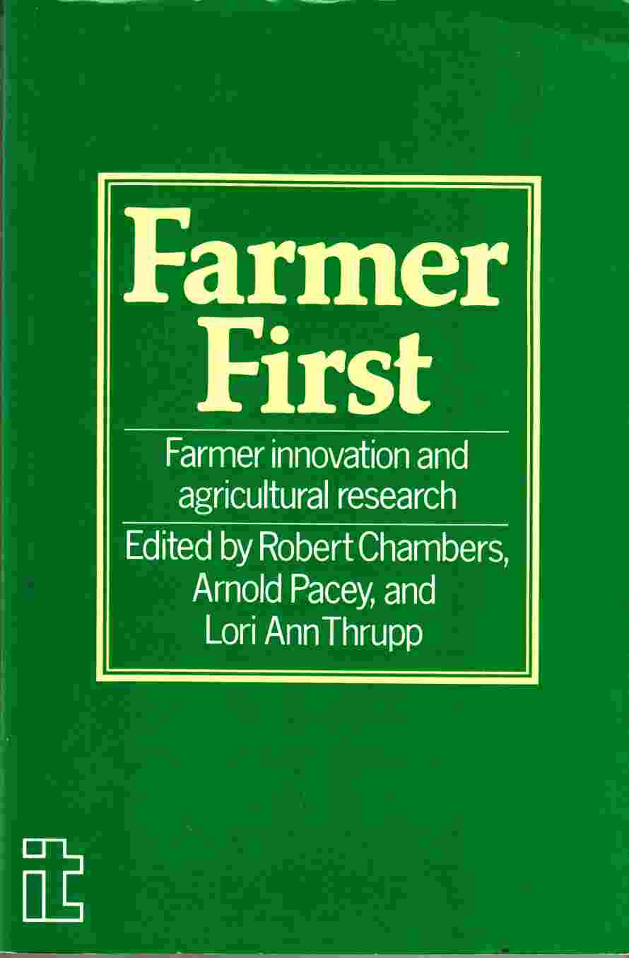 Image for Farmer First Farmer Innovation and Agricultural Reserch
