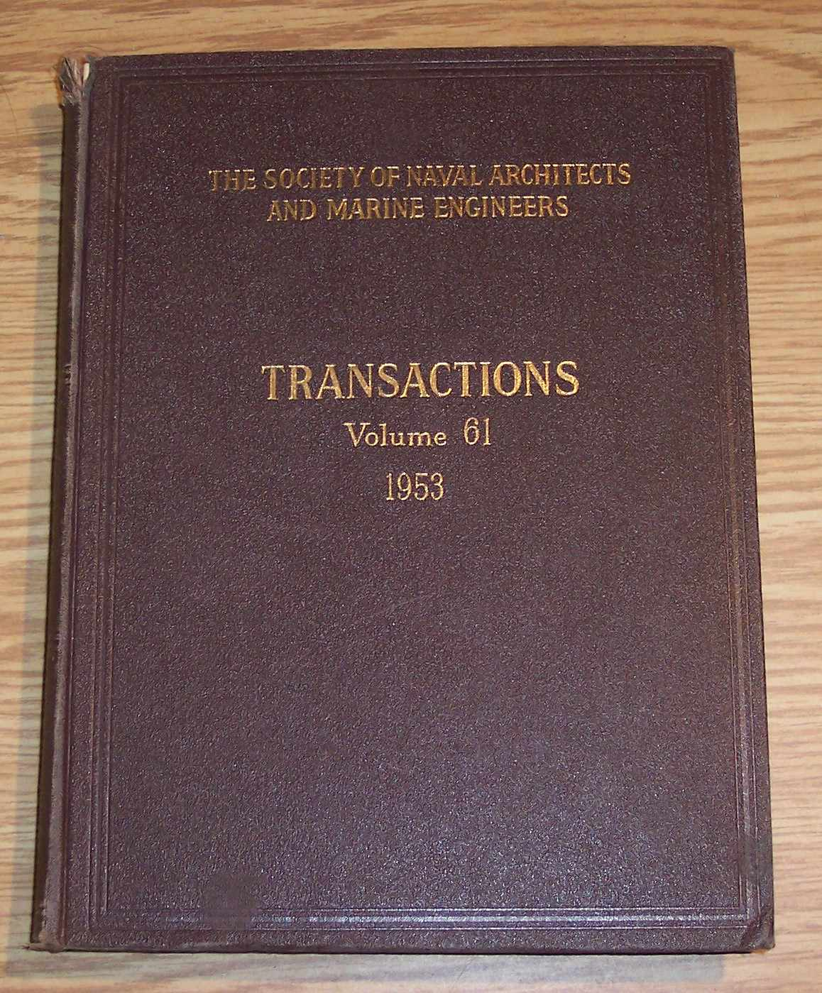 Image for The Society of Naval Architects and Marine Engineers Transactions Volume 61 1953