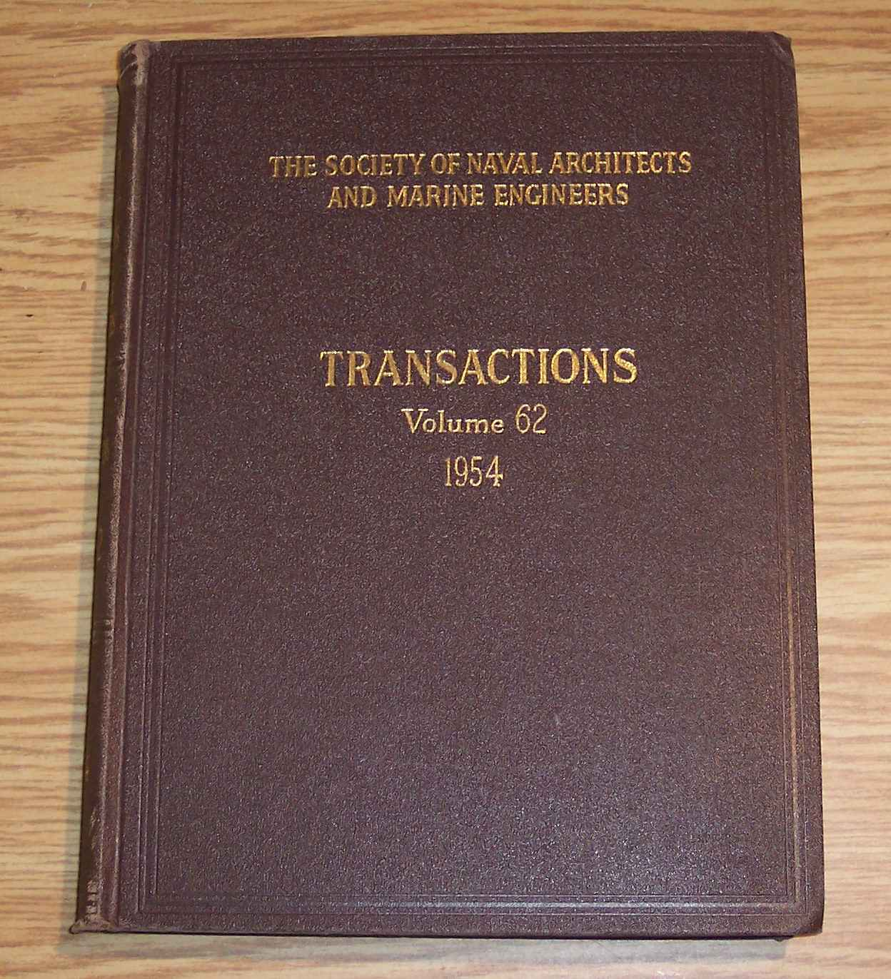 Image for The Society of Naval Architects and Marine Engineers Transactions Volume 62 1954