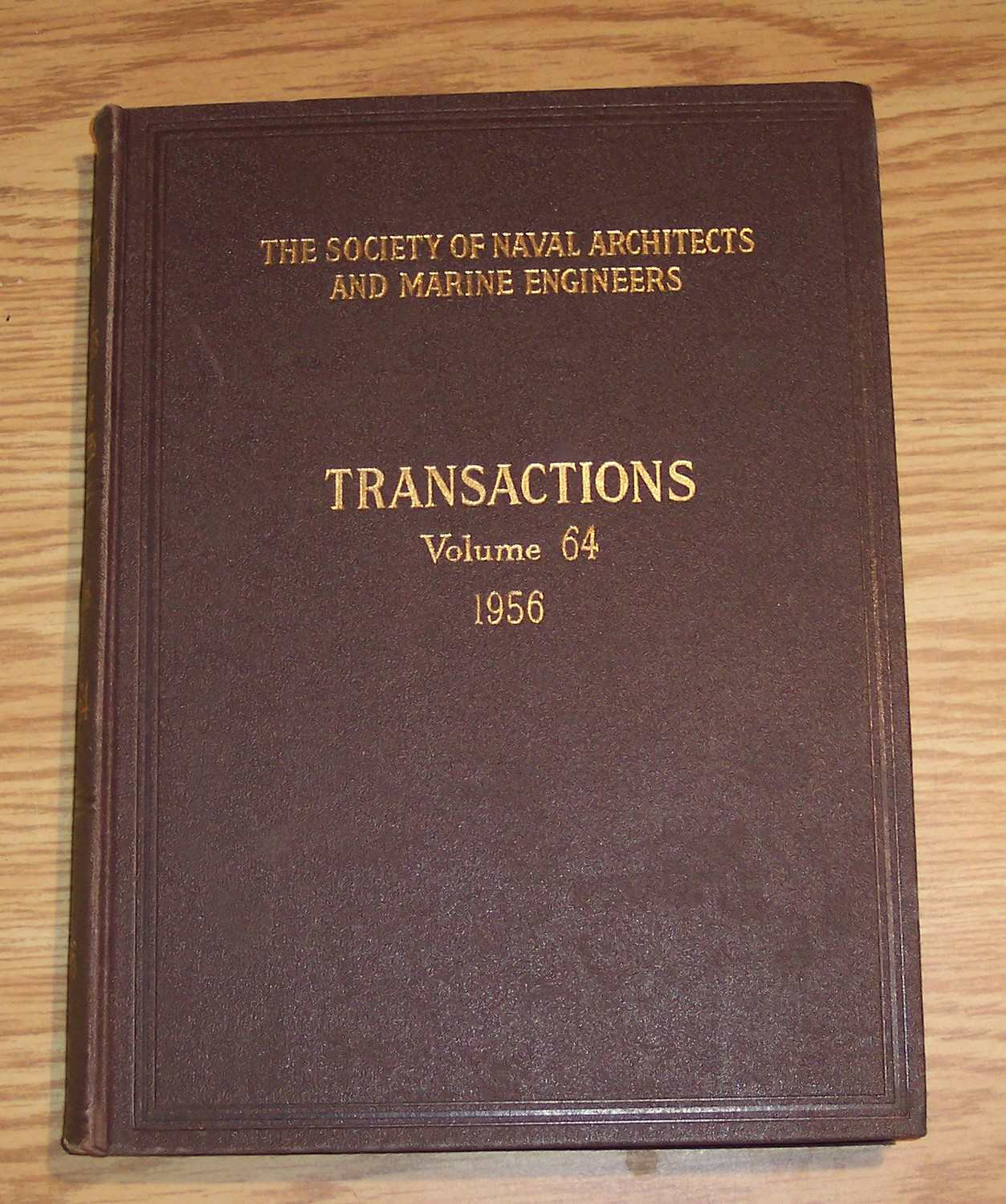 Image for The Society of Naval Architects and Marine Engineers Transactions Volume 64 1956