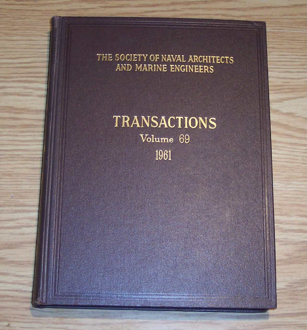 Image for The Society of Naval Architects and Marine Engineers Transactions Volume 69 1961