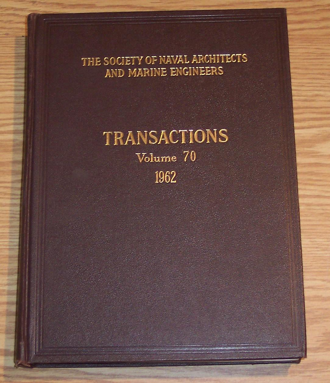 Image for The Society of Naval Architects and Marine Engineers Transactions Volume 70 1962