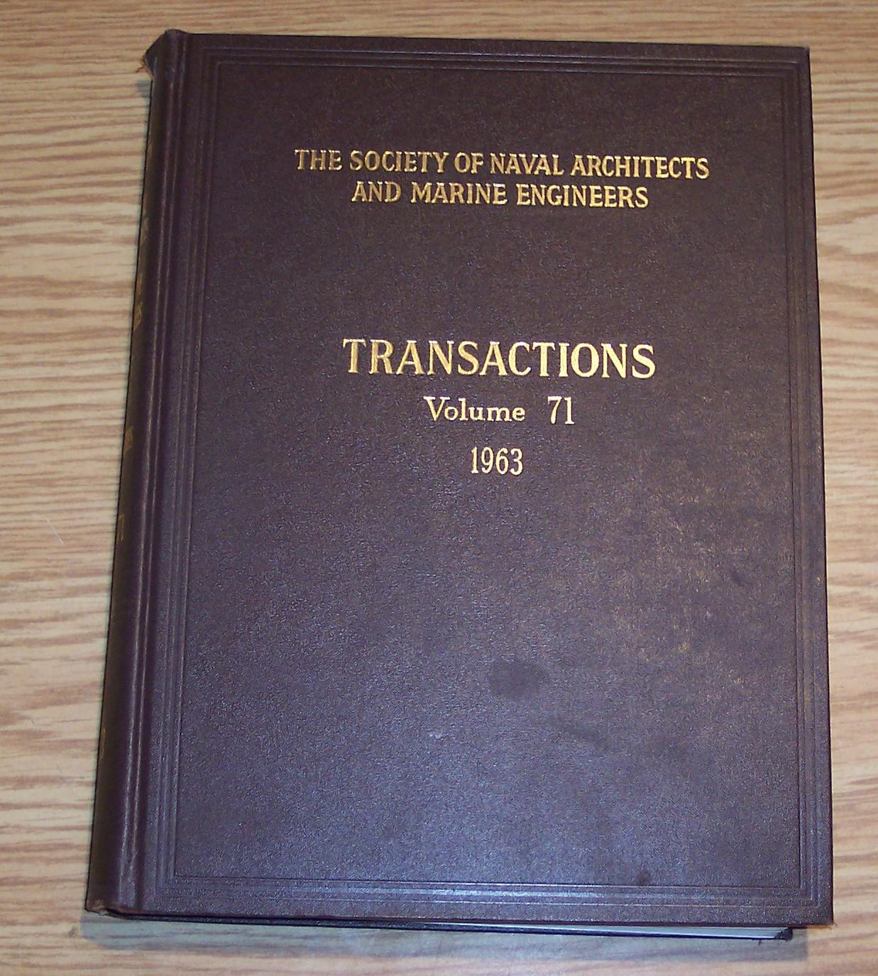 Image for The Society of Naval Architects and Marine Engineers Transactions Volume 71 1963