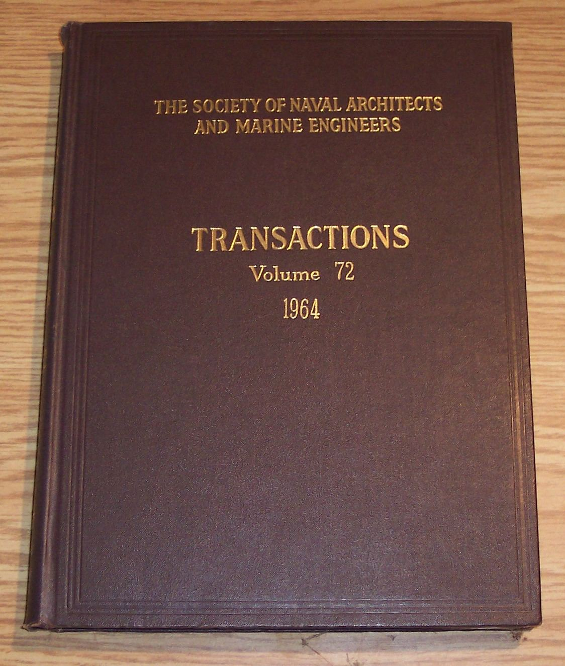 Image for The Society of Naval Architects and Marine Engineers Transactions Volume 72 1964