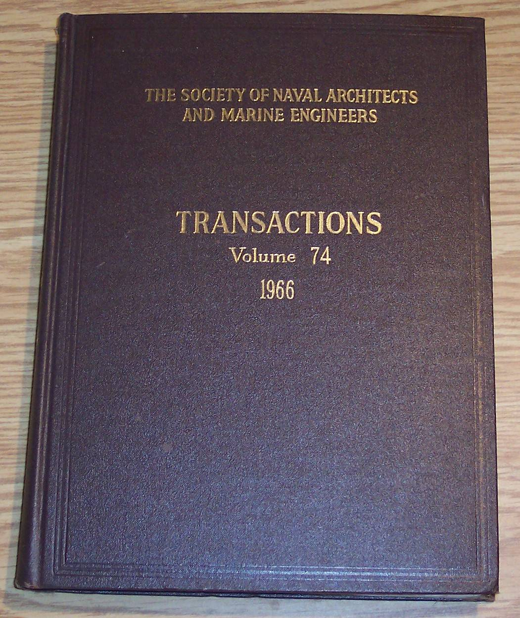 Image for The Society of Naval Architects and Marine Engineers Transactions Volume 74 1966