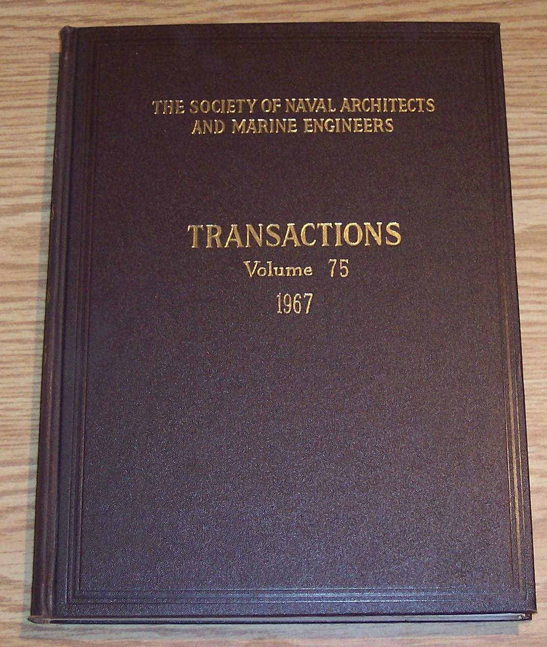 Image for The Society of Naval Architects and Marine Engineers Transactions Volume 75 1967