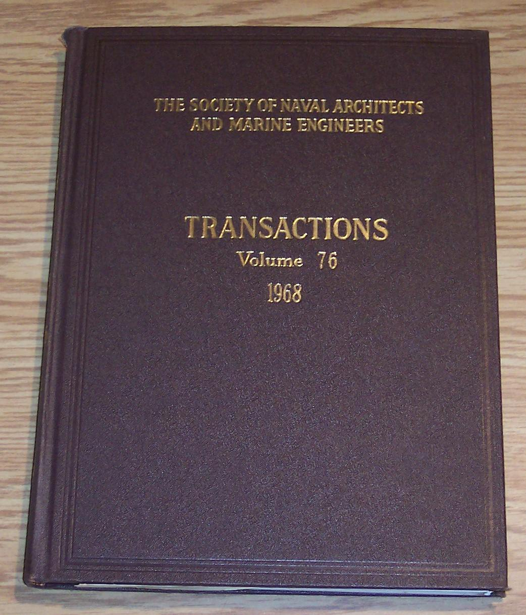 Image for The Society of Naval Architects and Marine Engineers Transactions Volume 76 1968