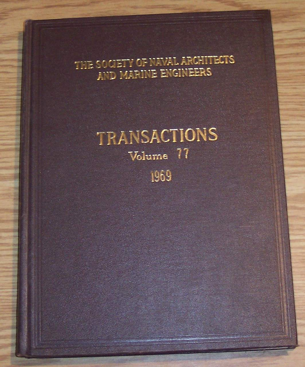Image for The Society of Naval Architects and Marine Engineers Transactions Volume 77 1969