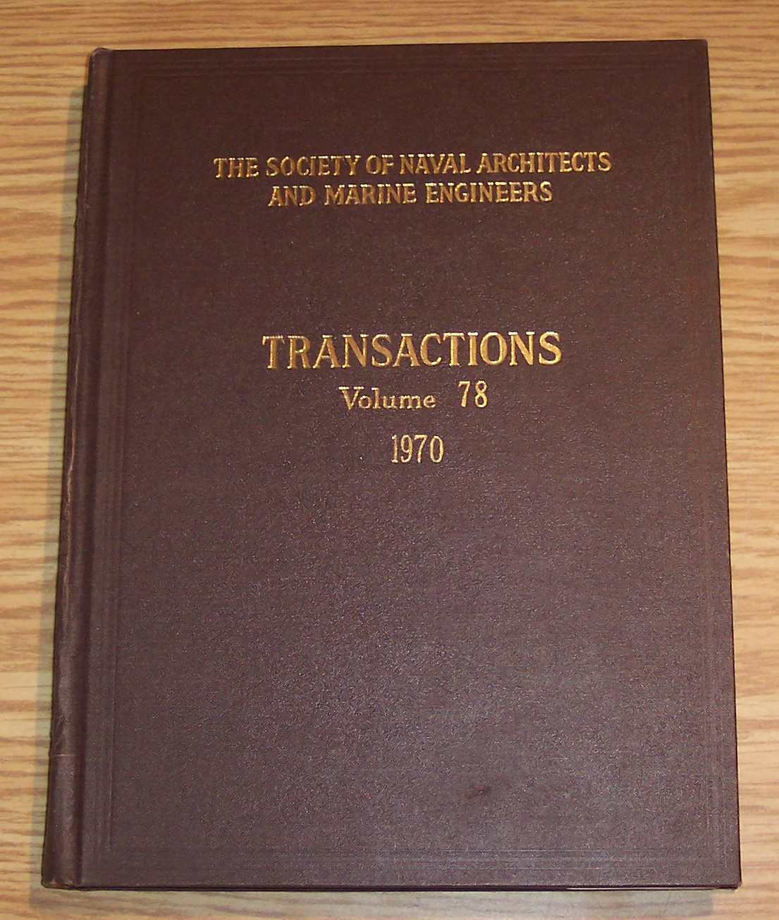 Image for The Society of Naval Architects and Marine Engineers Transactions Volume 78 1970