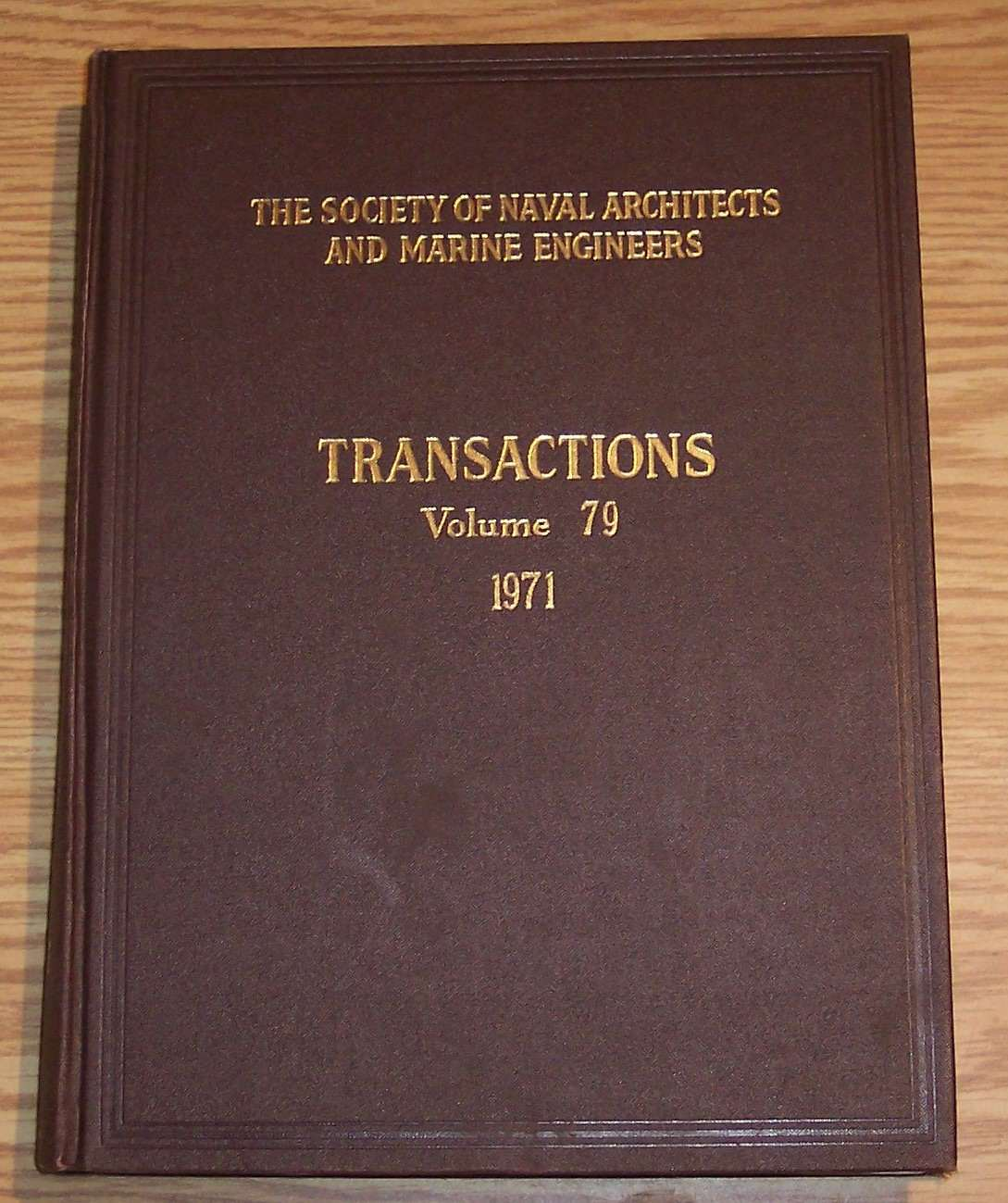 Image for The Society of Naval Architects and Marine Engineers Transactions Volume 79 1971
