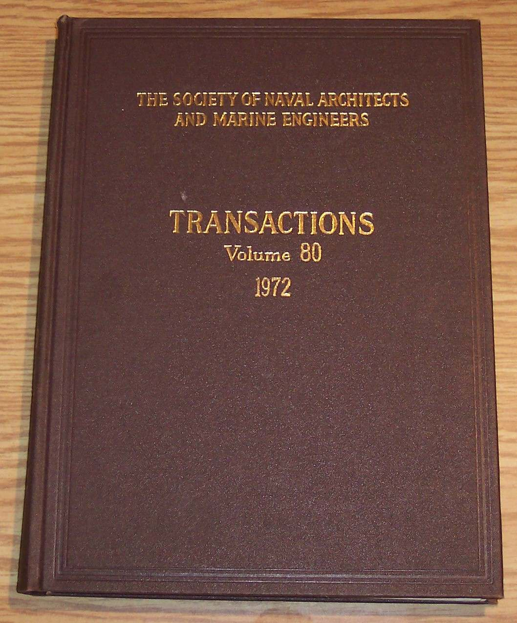 Image for The Society of Naval Architects and Marine Engineers Transactions Volume 80 1972