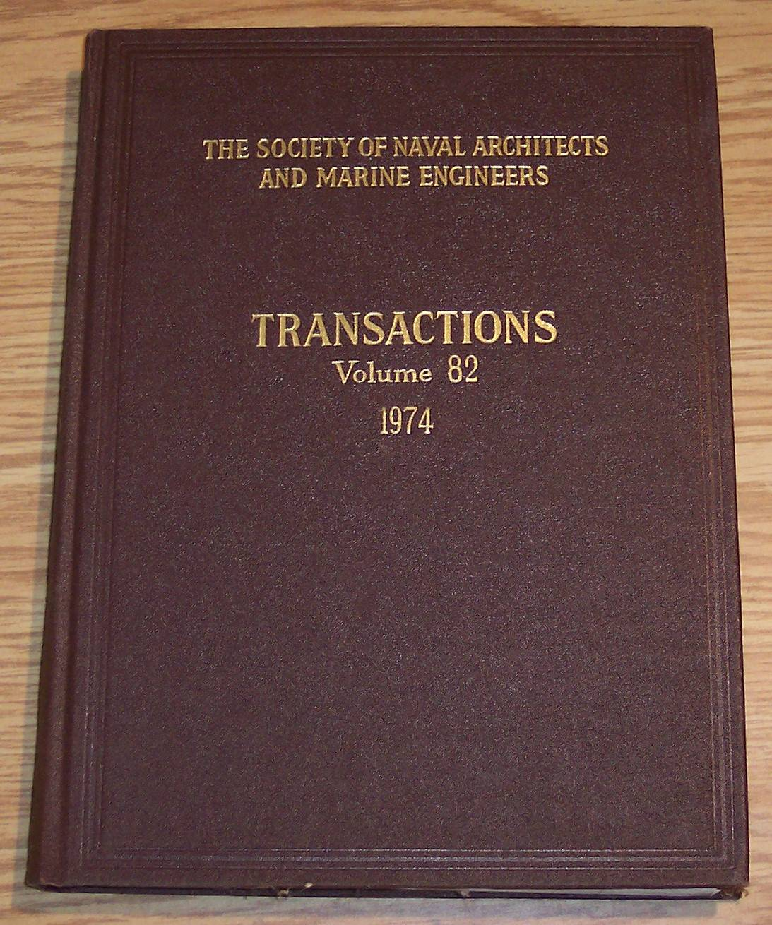Image for The Society of Naval Architects and Marine Engineers Transactions Volume 82 1974