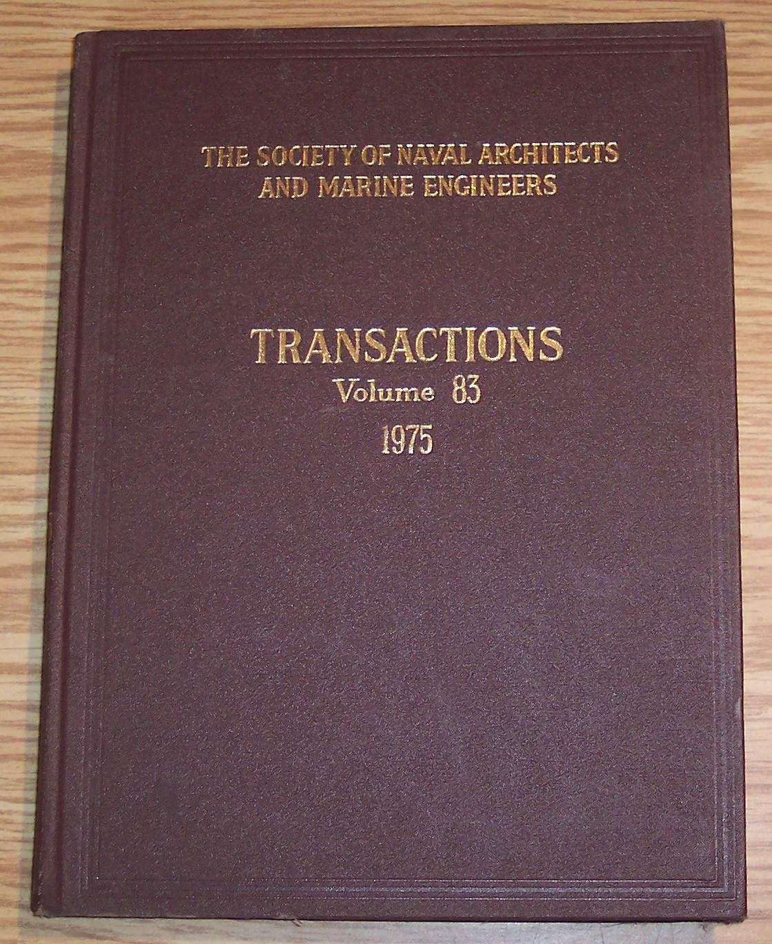 Image for The Society of Naval Architects and Marine Engineers Transactions Volume 83 1975