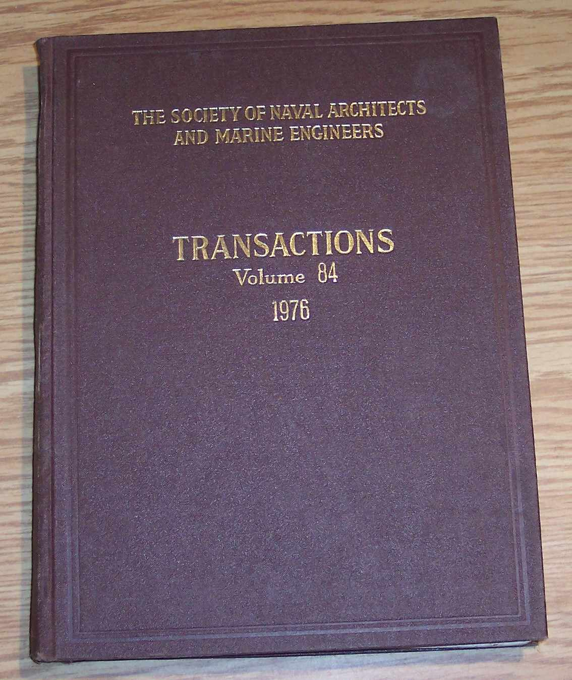 Image for The Society of Naval Architects and Marine Engineers Transactions Volume 84 1976