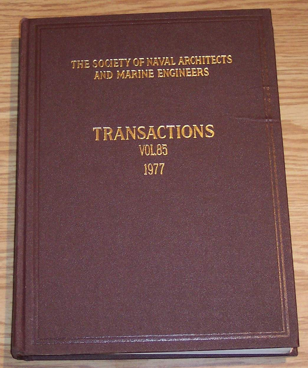 Image for The Society of Naval Architects and Marine Engineers Transactions Volume 85 1977