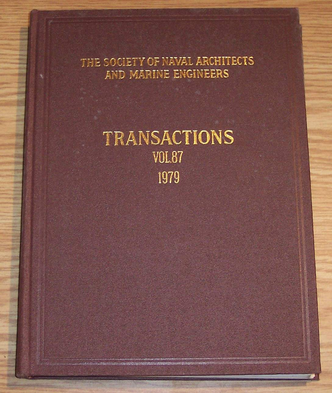 Image for The Society of Naval Architects and Marine Engineers Transactions Volume 87 1979