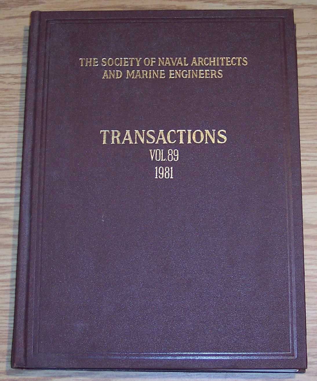 Image for The Society of Naval Architects and Marine Engineers Transactions Volume 89 1981