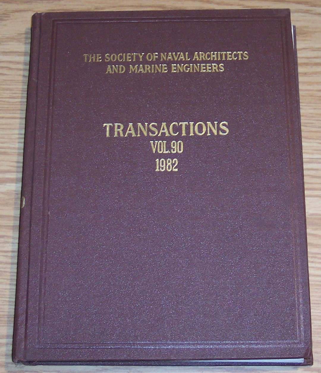 Image for The Society of Naval Architects and Marine Engineers Transactions Volume 90 1982