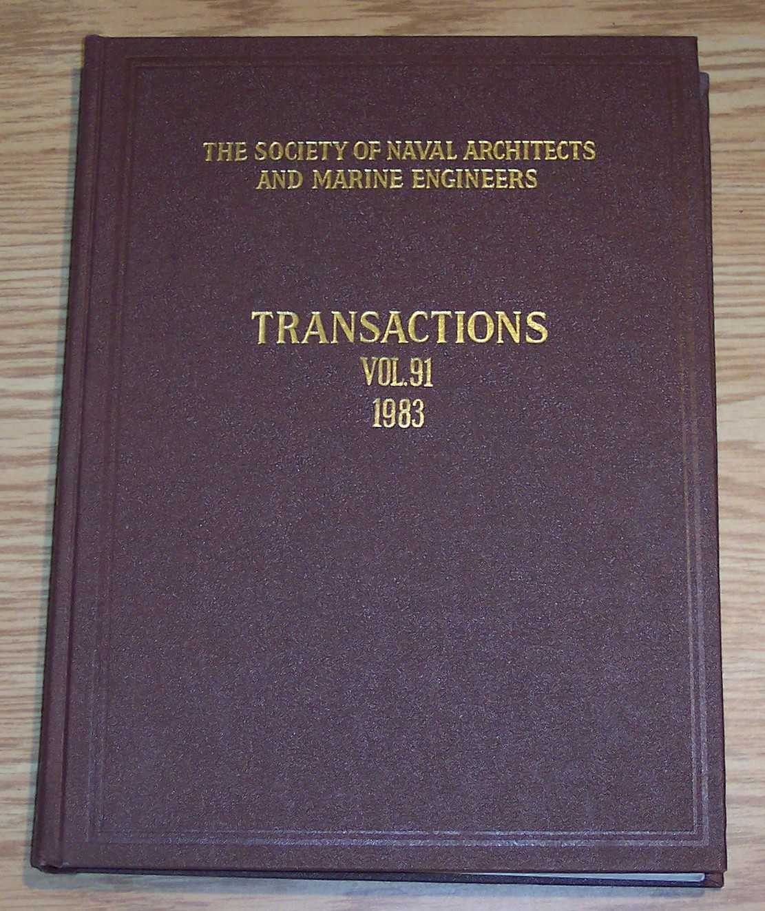 Image for The Society of Naval Architects and Marine Engineers Transactions Volume 91 1983
