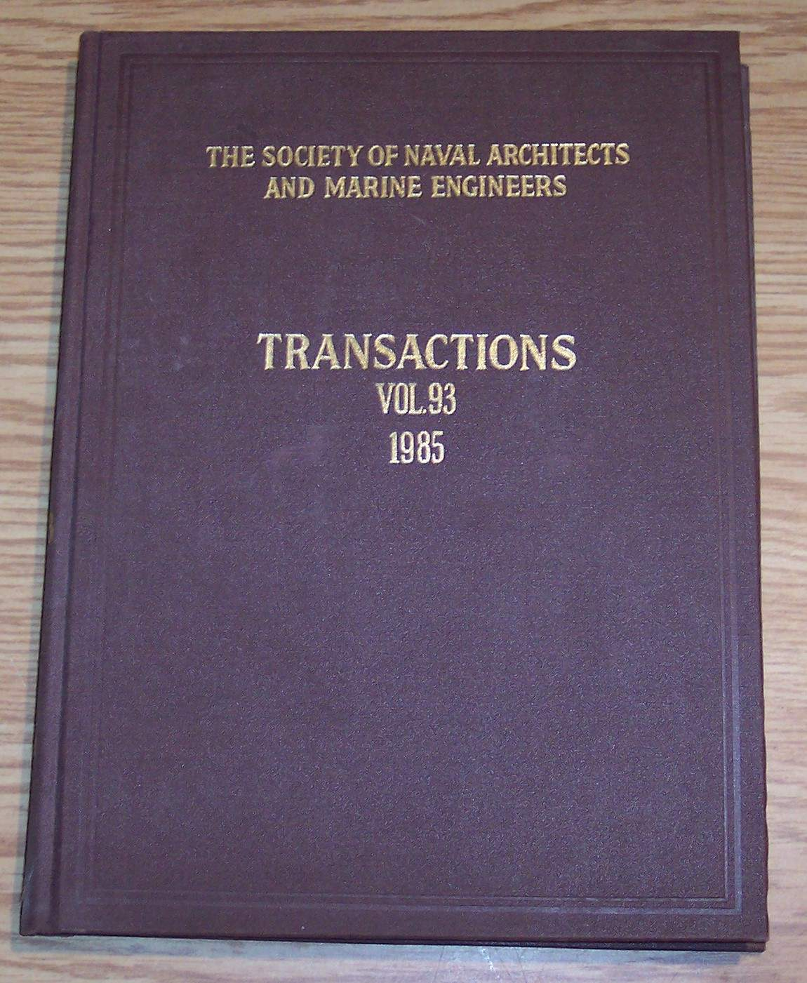 Image for The Society of Naval Architects and Marine Engineers Transactions Volume 93 1985