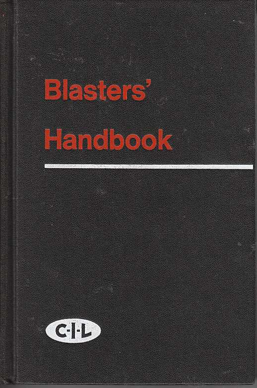 Image for Blasters' Handbook Describing Practical Methods of Using Explosives for Various Purposes