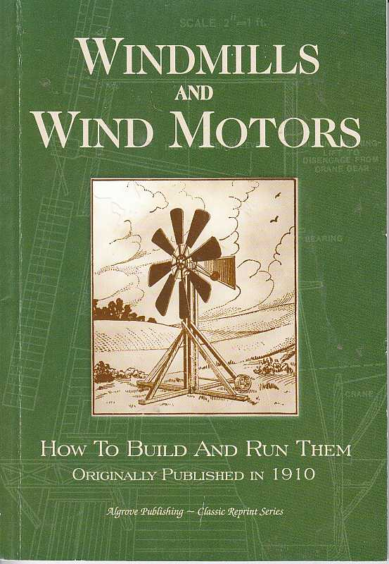 Image for Windmills and Wind Motors How to Build and Run Them