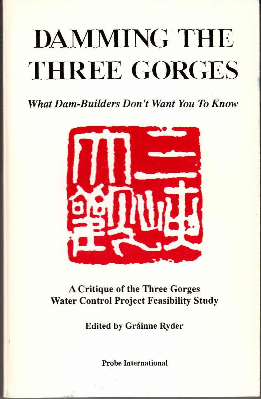 Image for Damming the Three Gorges What Dam-Builders Don't Want You to Know