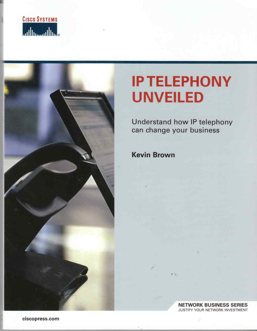 Image for IP Telephony Unveiled