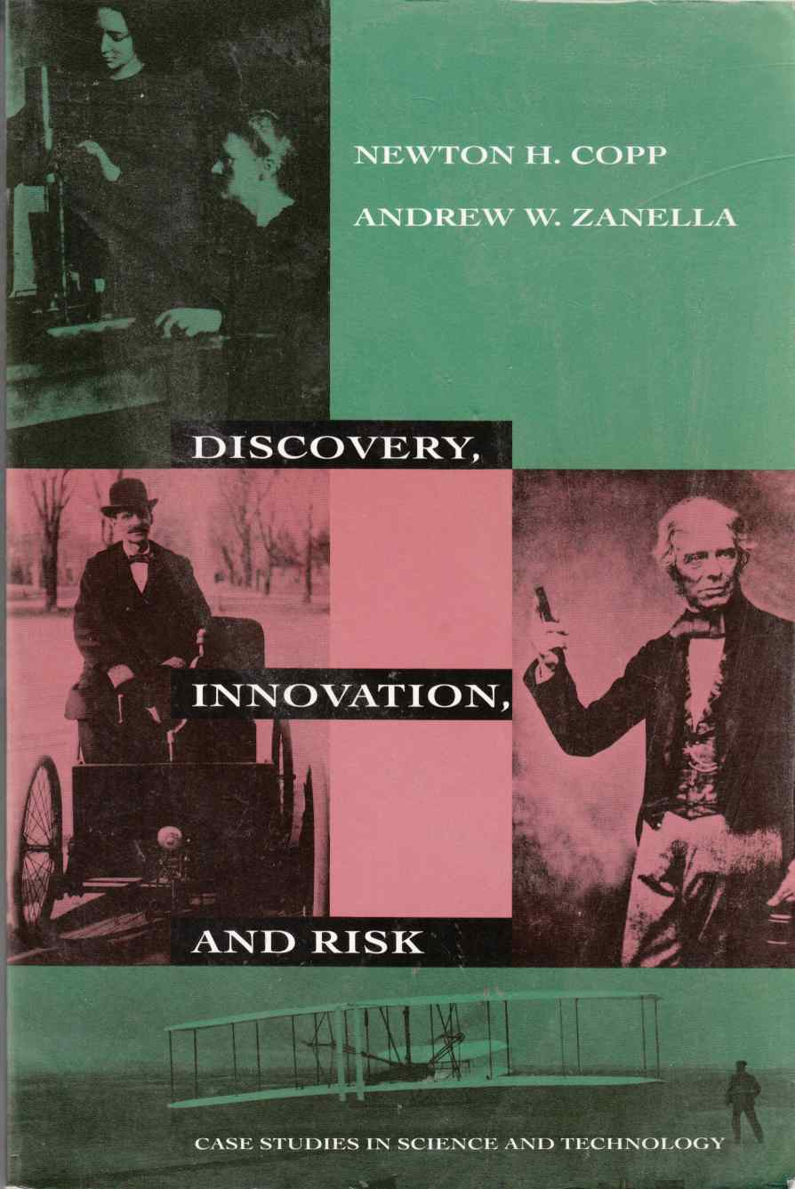 Image for Discovery, Innovation, and Risk Case Studies in Science and Technology