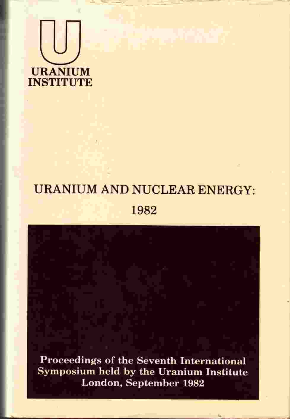 Image for Uranium and Nuclear Energy: 1982